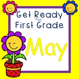 Get Ready for First Grade MAY