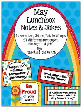 May Lunchbox Notes, Jokes, & Bottle Wraps