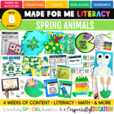 April Made For Me Literacy (Spring Animals Coming March 15th)