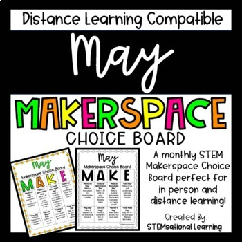 May Makerspace STEM Choice Board