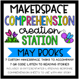 May Makerspace STEM Reading Listening Comprehension Creation Station Task Cards