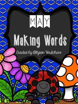 May Making Words