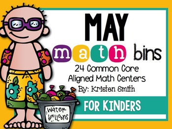 May Math Bins For Kindergarteners- Aligned To The Common Core!
