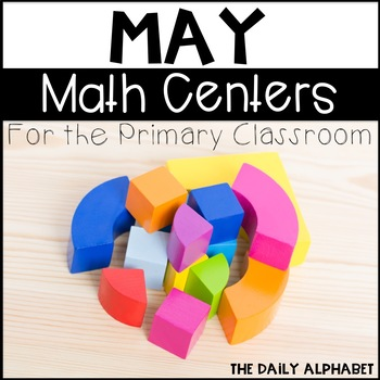 Kindergarten Math Centers for May