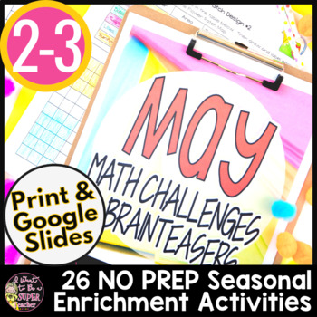 May Math Challenges & Brainteasers-End of the Year NO PREP, FF, HW, Extensions