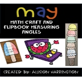 May Math Craft and Flip Book: Measuring Angles