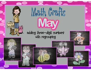 May Math Crafts Adding 3-Digit Numbers with Regrouping