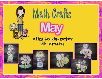 May Math Crafts  Adding Two Digit Numbers with Regrouping