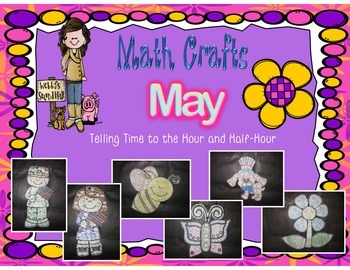 May Math Crafts Telling Time to the Hour and Half-Hour