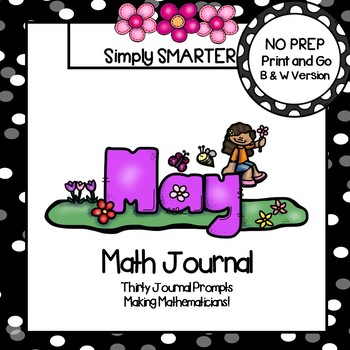 May Math Journal:  NO PREP Journal Prompts