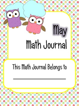 May Math Journal Prompts - 1st Grade. Common Core
