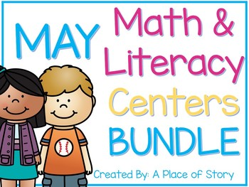 May Math and Literacy Centers BUNDLED (16 Common Core Aligned Stations)