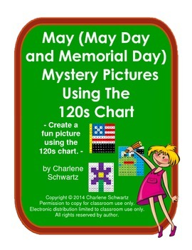 May (May Day and Memorial Day) Mystery Pictures Using the 120s Chart