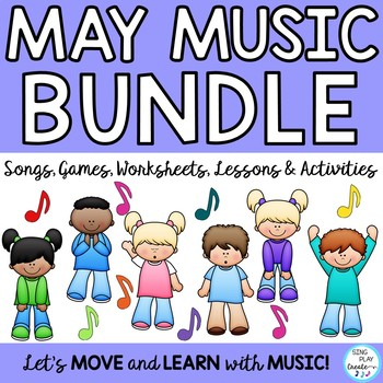 May Music Songs, Activities, Games and Lessons Bundle: Kodaly, Orff, Mp3's