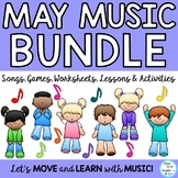 Music Class May Lesson Bundle: Songs, Games, Printables, K