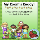 May   My Room's Ready!   Classroom Management Bundle