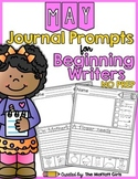 May NO PREP Journal Prompts for Beginning Writers
