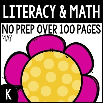 May NO PREP Kindergarten Packet-OVER 100 PAGES!