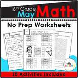 May NO PREP Math Packet - 6th Grade