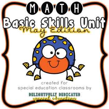 Math Basic Skills Unit for Special Education: May Edition