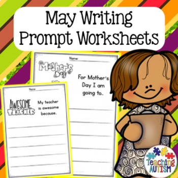 May No Prep Writing Prompt Worksheets