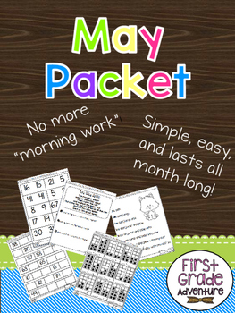 May Packet {First Grade Morning Work For ALL of May!}