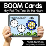 May Pick the Time (Telling Time to the Hour) Boom Cards™