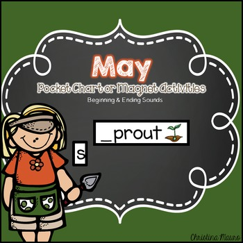 May Pocket Chart or Magnetic Letter Activities