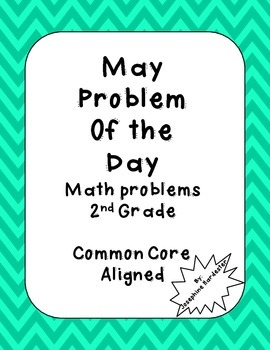 May Problem of the Day for 2nd Grade Common Core Aligned