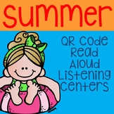 Summer QR Code Read Aloud Listening Centers