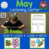 May Listening Centers with QR codes-28 books with comprehe