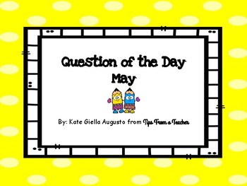 May Question of the Day Prompts