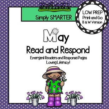 May Read and Respond:  May Emergent Readers and Comprehension Response Pages