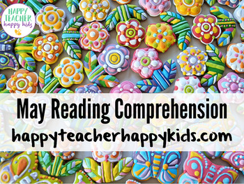 May Reading Comprehension: Bugs, Gardening, Plants, Spring