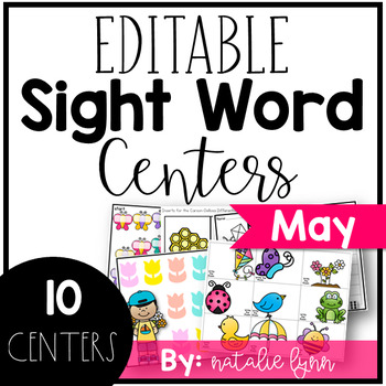 May Sight Word Centers Editable