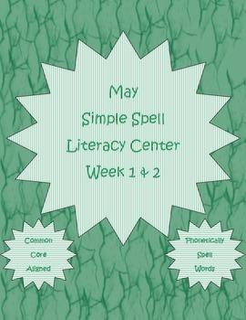 Simple Spell Kindergarten Letter-Sound Literacy Center Week 1 & 2