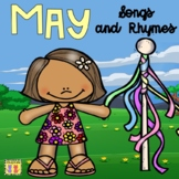 May Songs & Rhymes: Cinco de Mayo, End of School, Mother's Day, Memorial Day