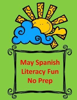 May Spanish Literacy Fun:  No Prep