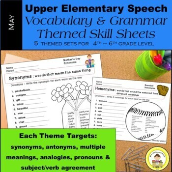 May Speech Therapy Upper Elementary Vocabulary & Grammar Themed Worksheets