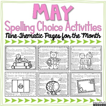 May Spelling Choice Activities