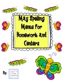 May Spelling Menus for Homework and Centers