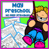 May Spring End of the Year Preschool Printable Packet NO PREP - All Subjects