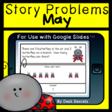 May Story Problems for Use with Google Slides™