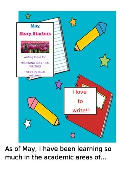 May Story Starters: Writing Ideas for Bell Work/Daily Jour