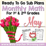 May Sub Plans Math for 1st, 2nd Grades. Spring Activities