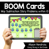 May Subtraction Story Problems within 10 Boom Cards™