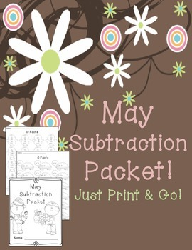 May Subtraction Worksheet Packet- Just Print and Go!