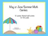 May/Summer First Grade Math Centers Bundle