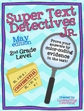 May Text Detectives Jr.- Text Evidence for 2nd Grade