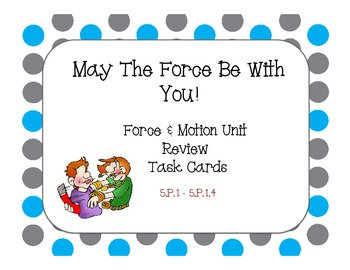 May The Force Be With You!   Hands On Task Cards - 5.P.1.1 - 5.P.1.4